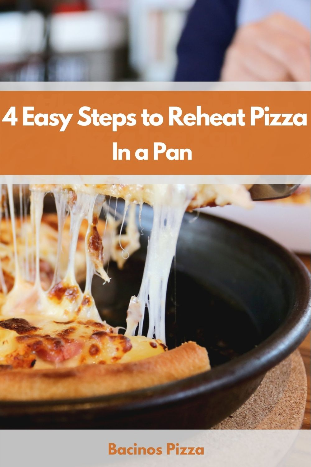 4 Easy Steps to Reheat Pizza In a Pan pin