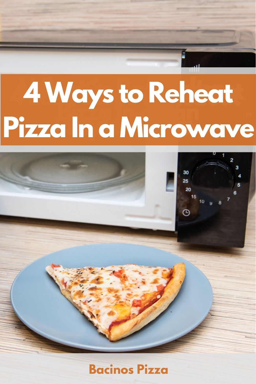 4 Ways to Reheat Pizza In a Microwave pin
