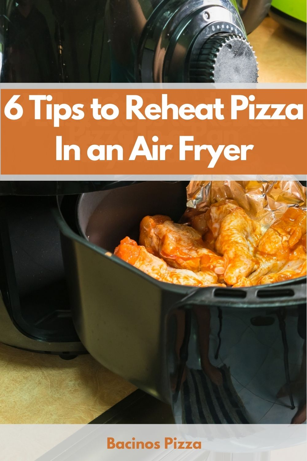 6 Tips to Reheat Pizza In an Air Fryer pin