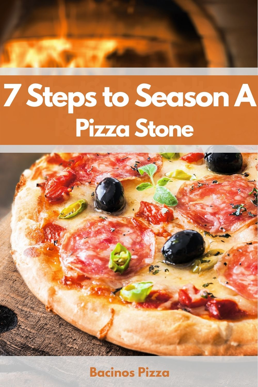 7 Steps to Season A Pizza Stone pin 2