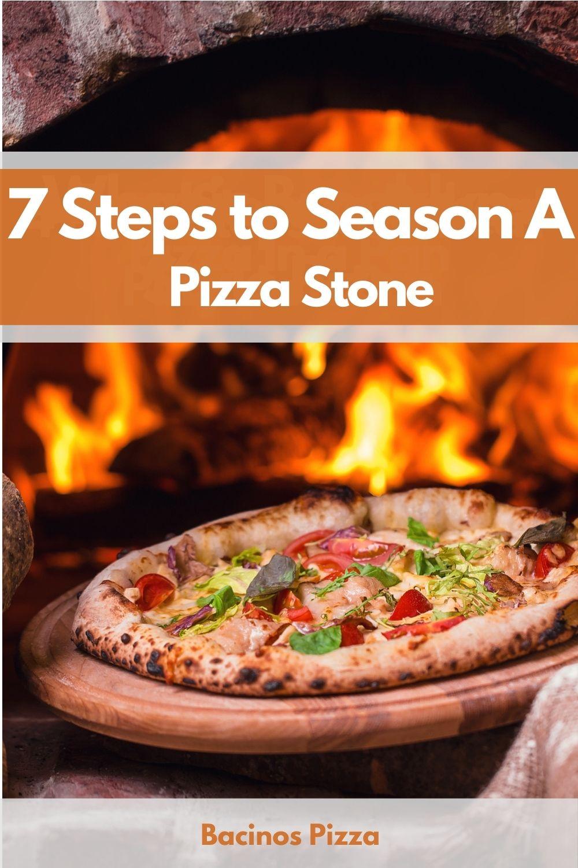 7 Steps to Season A Pizza Stone pin