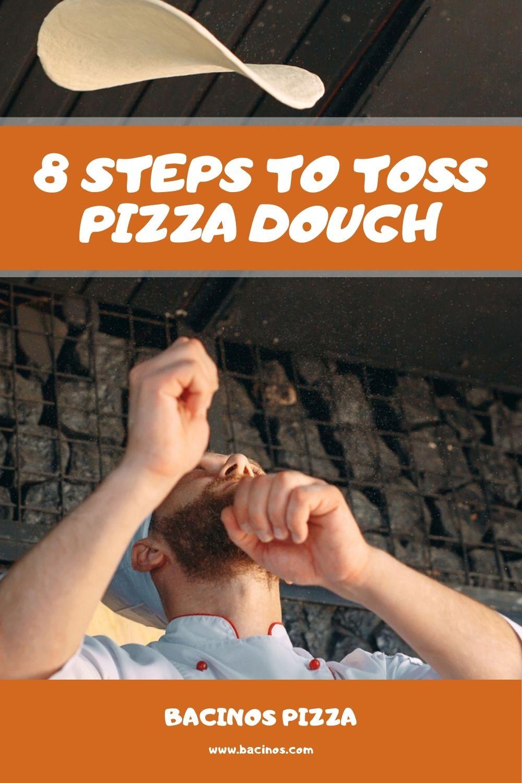 8 Steps to Toss Pizza Dough 1
