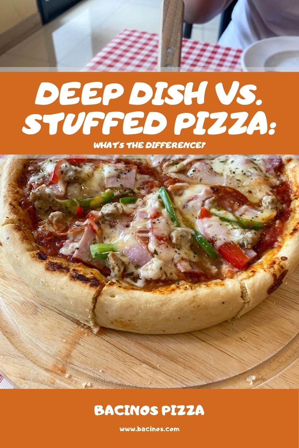 Deep Dish vs. Stuffed Pizza What's the Difference 2