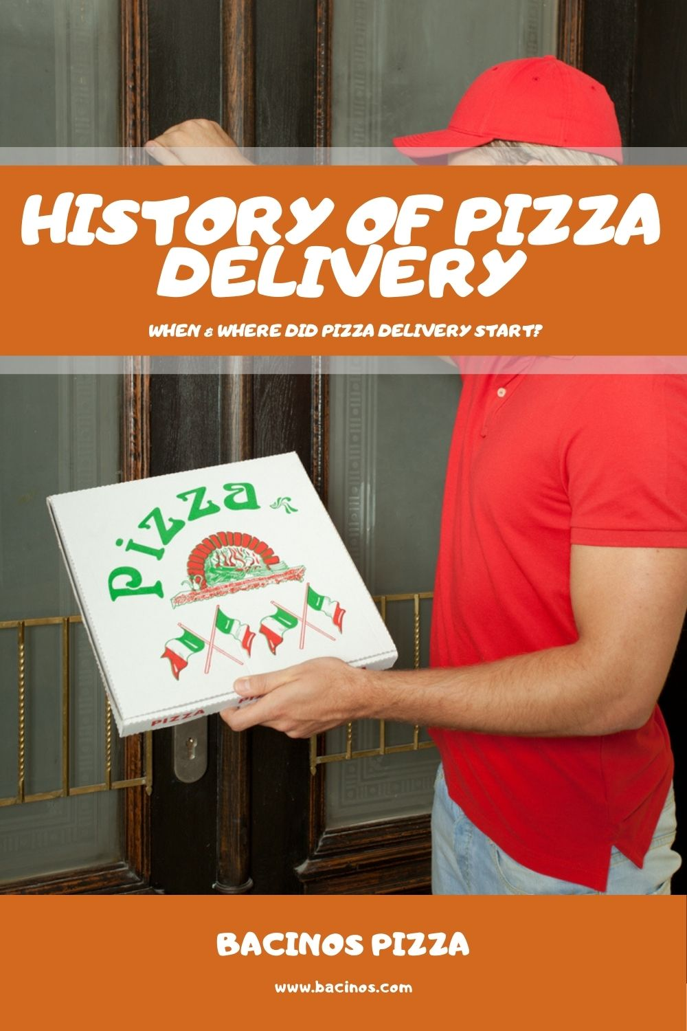 History of Pizza Delivery When & Where Did Pizza Delivery Start 1