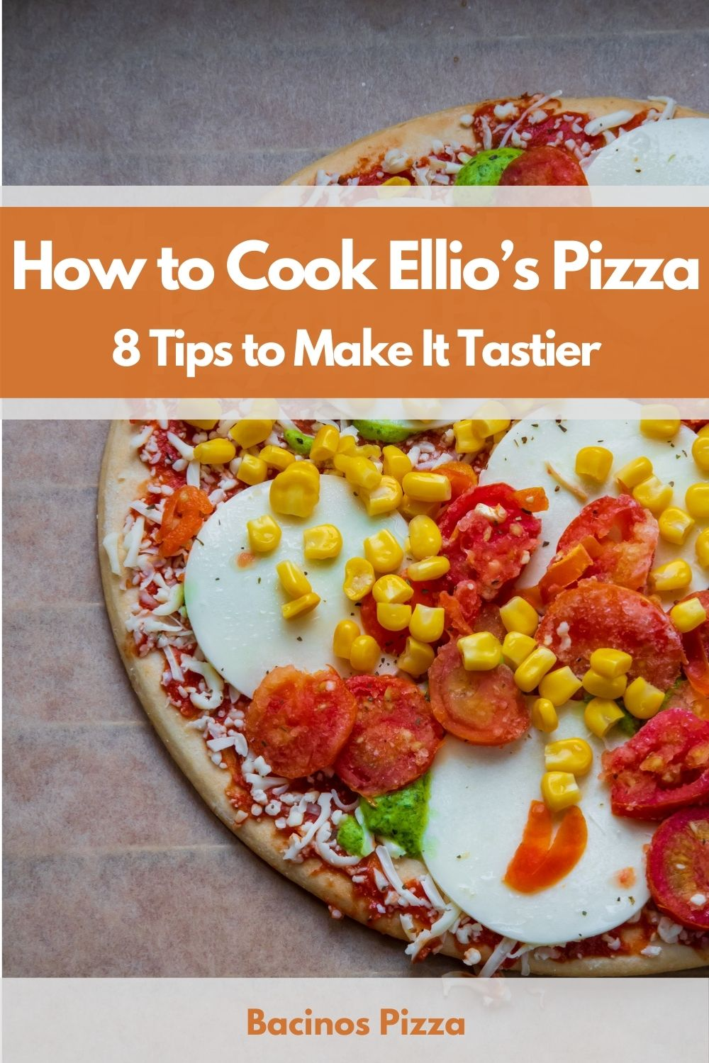 How to Cook Ellio's Pizza (8 Tips to Make It Tastier) pin 2