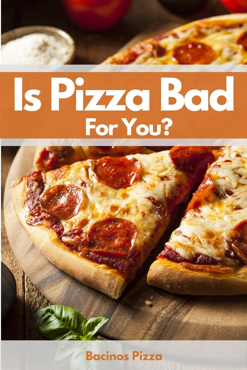 Is Pizza Bad For You pin 2