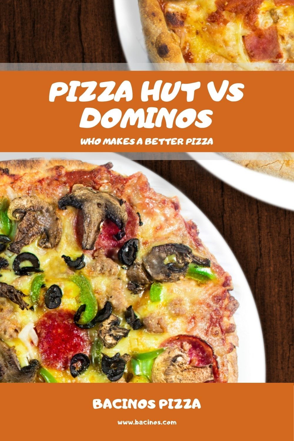 Pizza Hut vs Dominos Who Makes a Better Pizza 2