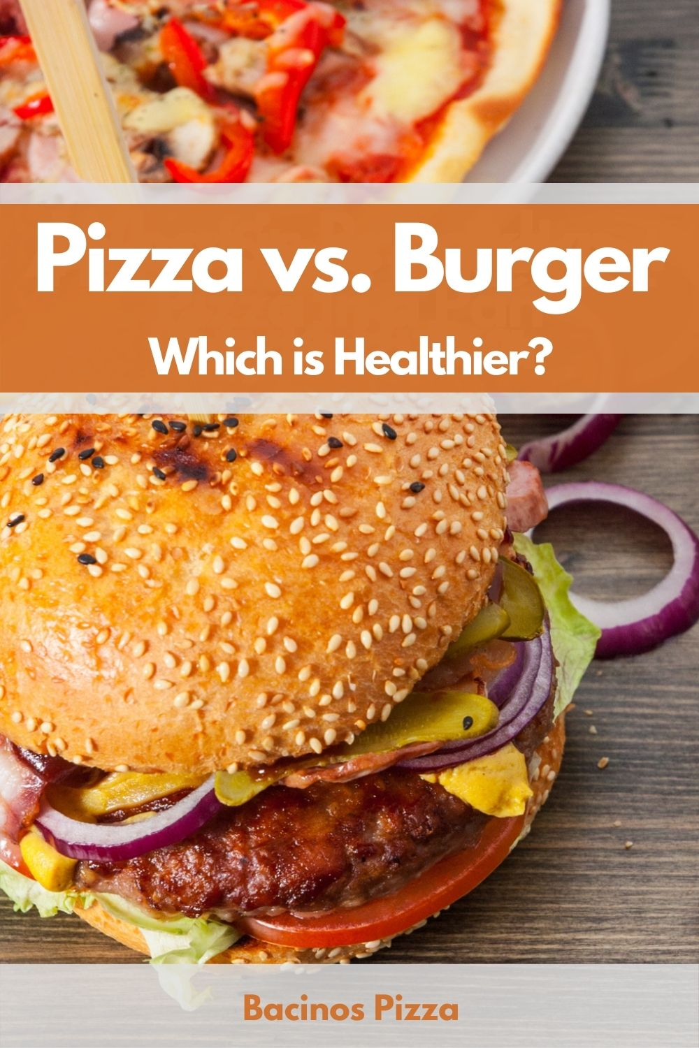 Pizza vs. Burger Which is Healthier pin 2