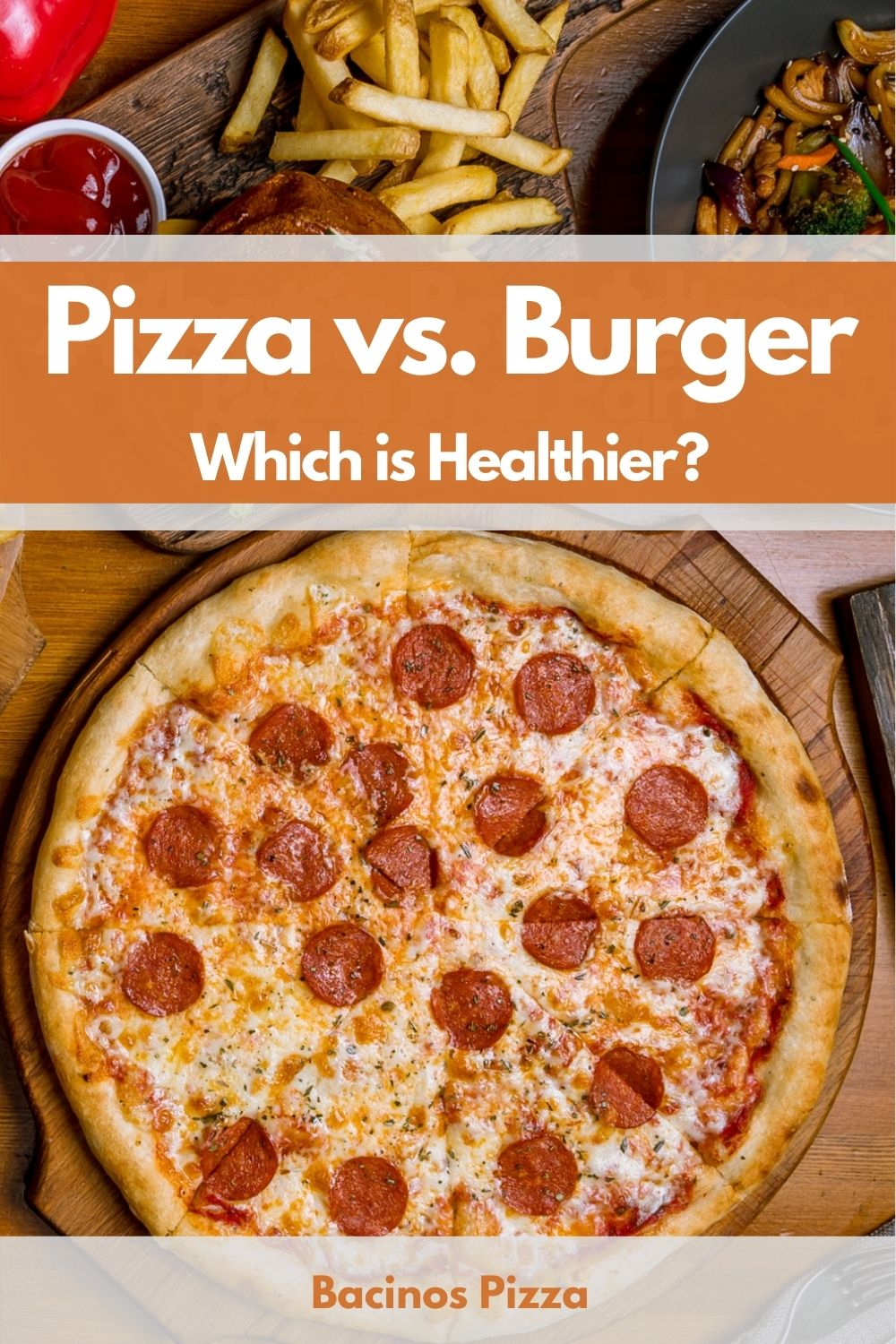 Pizza vs. Burger Which is Healthier pin