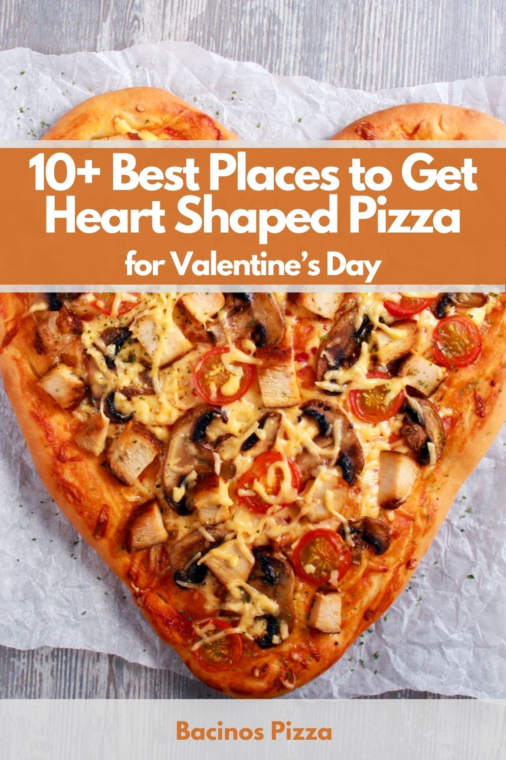 10+ Best Places to Get Heart Shaped Pizza for Valentine's Day pin 2