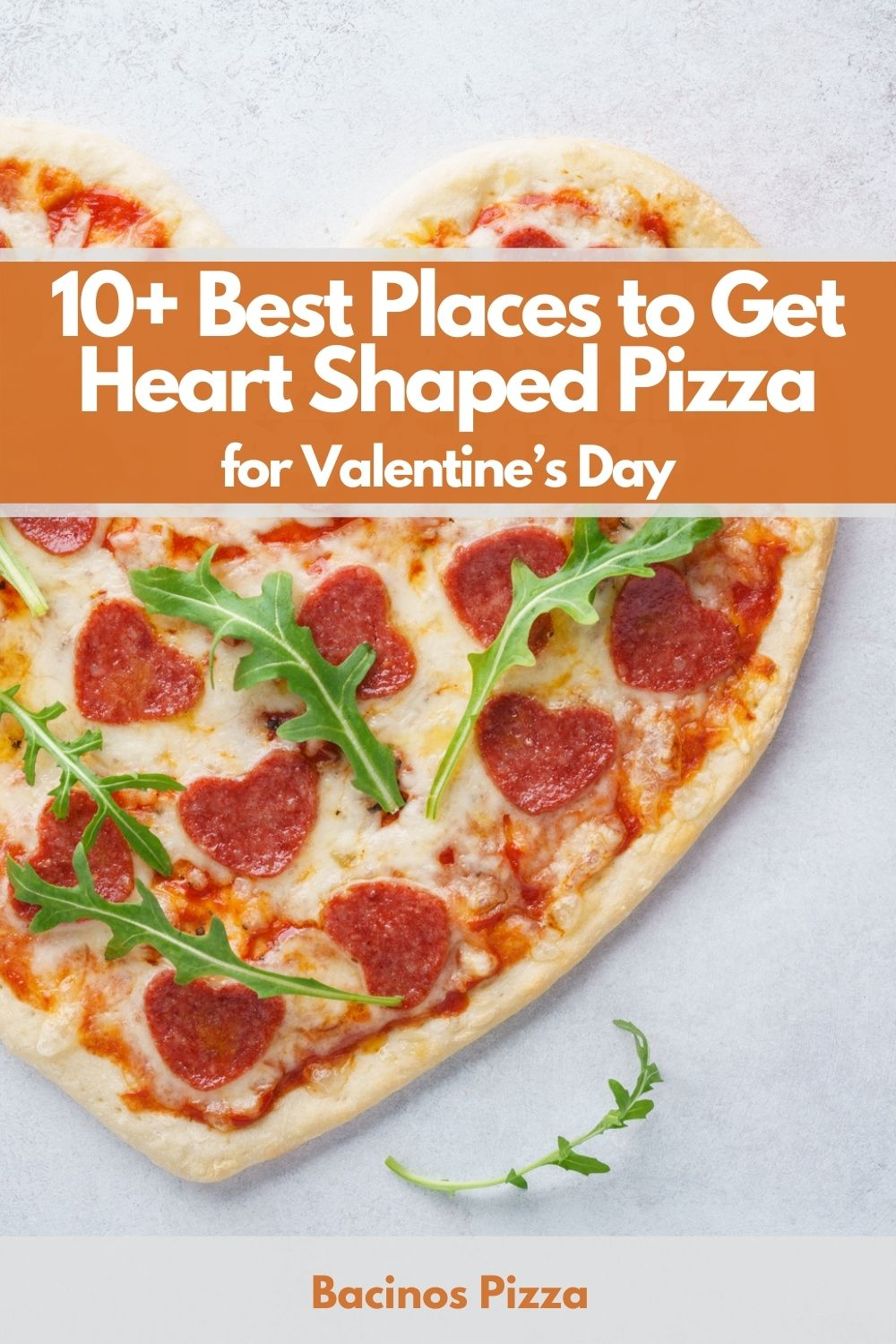 10+ Best Places to Get Heart Shaped Pizza for Valentine's Day pin