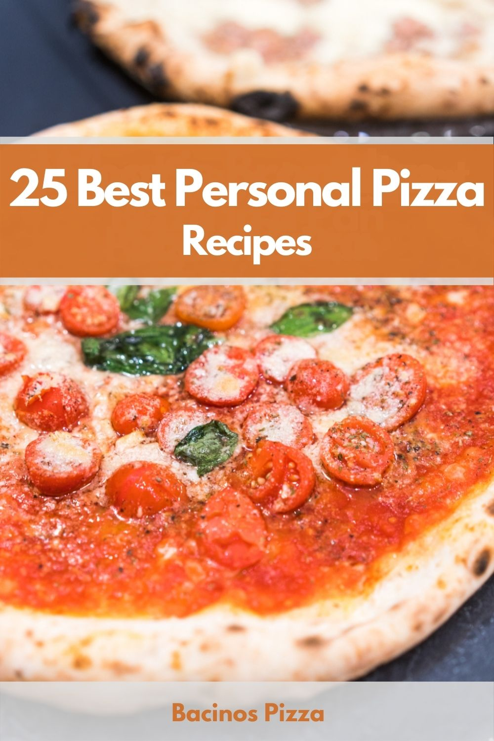 25 Best Personal Pizza Recipes pin