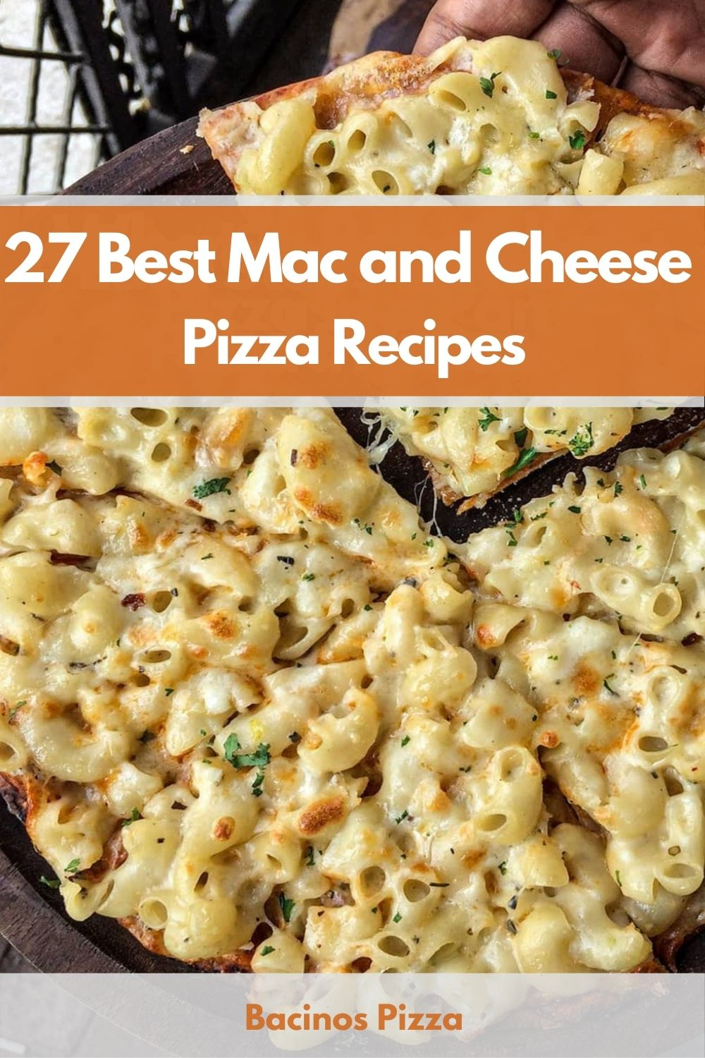 27 Best Mac and Cheese Pizza Recipes pin