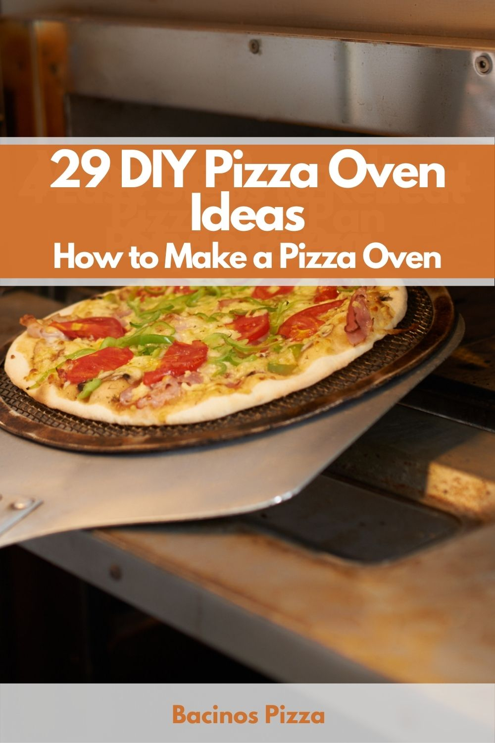 29 DIY Pizza Oven Ideas - How to Make a Pizza Oven pin