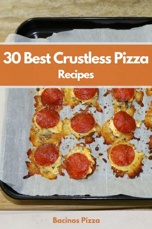 30 Best Crustless Pizza Recipes pin