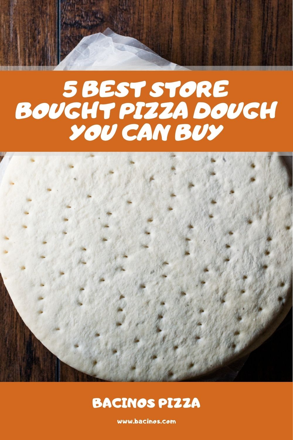 5 Best Store Bought Pizza Dough You Can Buy 1