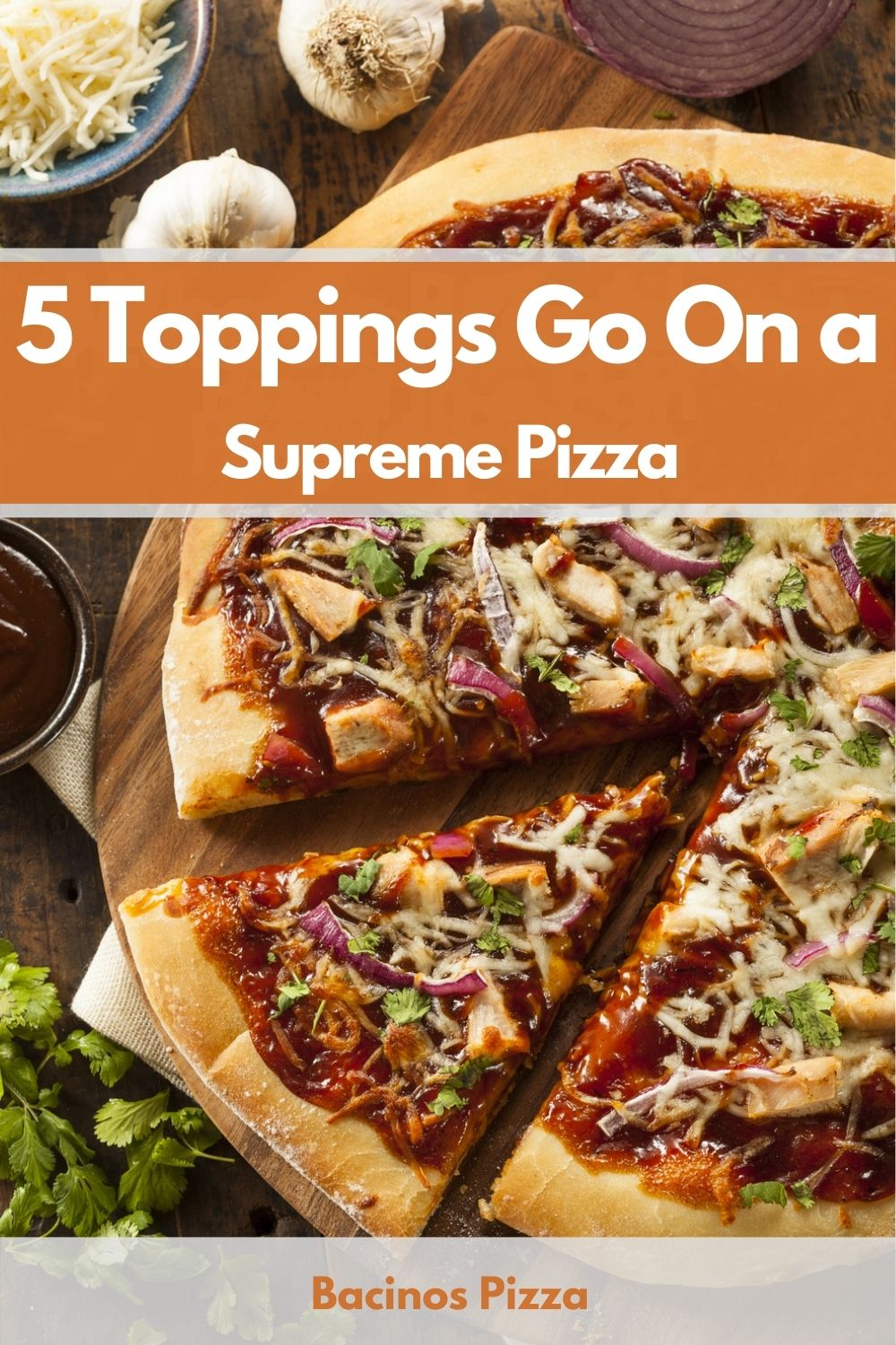 5 Toppings Go On a Supreme Pizza pin
