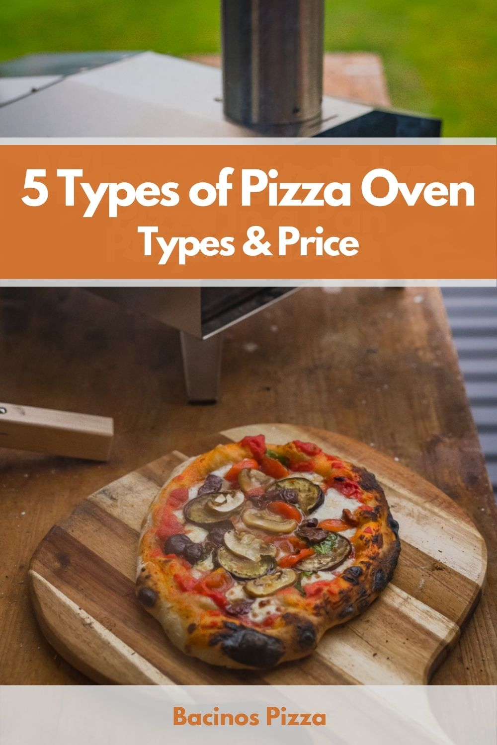 5 Types of Pizza Oven Types & Price Which is Right for You pin