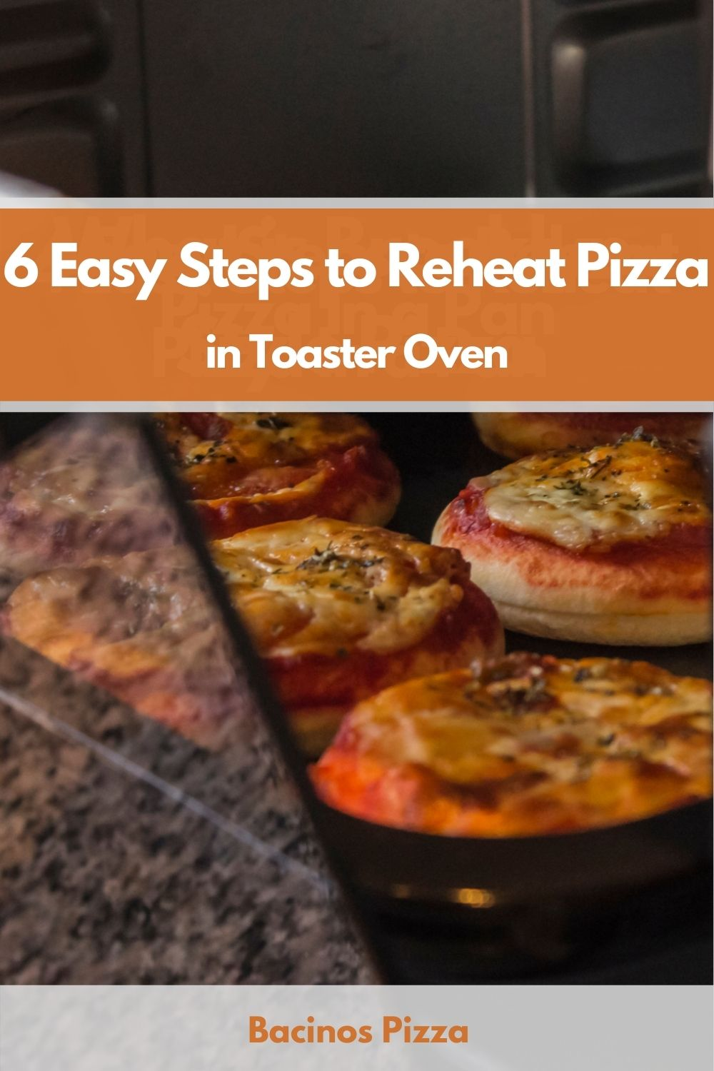 6 Easy Steps to Reheat Pizza in Toaster Oven pin 2