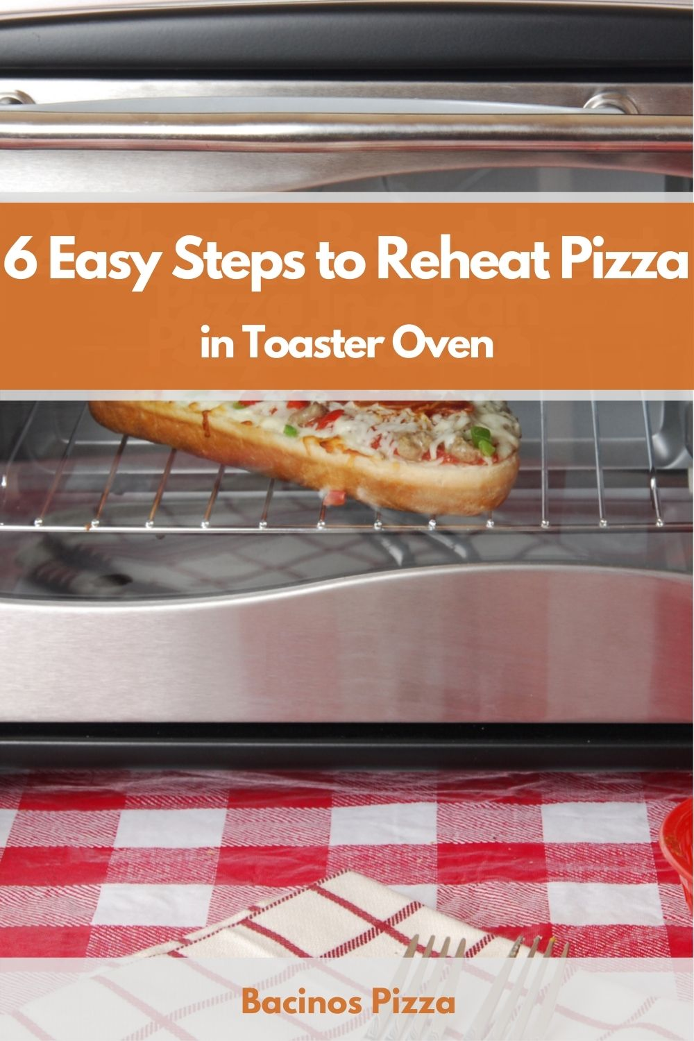 6 Easy Steps to Reheat Pizza in Toaster Oven pin