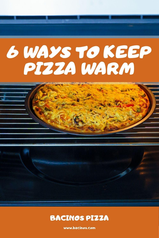 6 Ways to Keep Pizza Warm 1