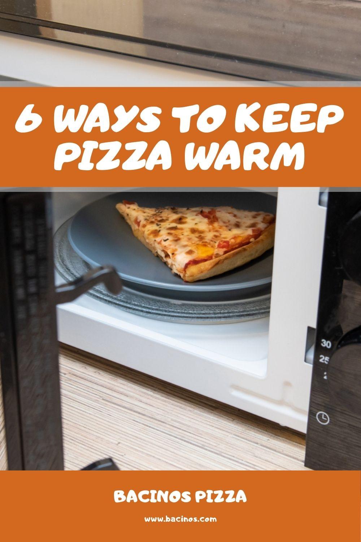 6 Ways to Keep Pizza Warm 2