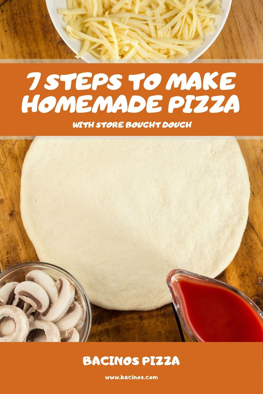 7 Steps to Make Homemade Pizza With Store Bought Dough 1
