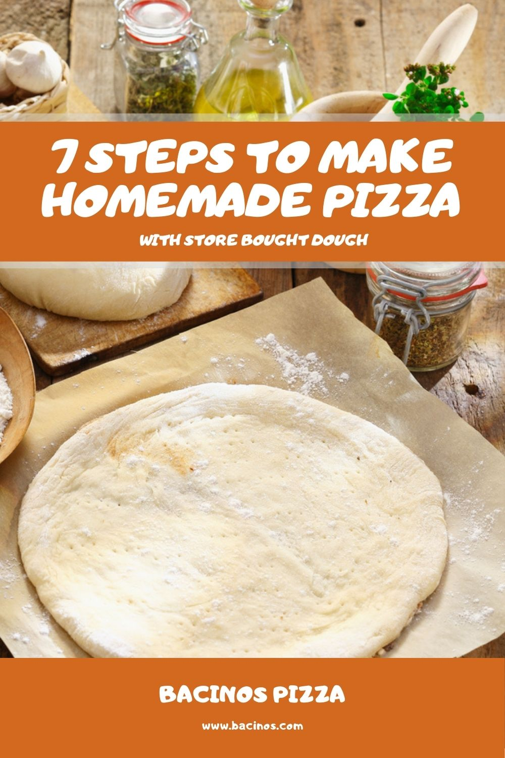 7 Steps to Make Homemade Pizza With Store Bought Dough 2