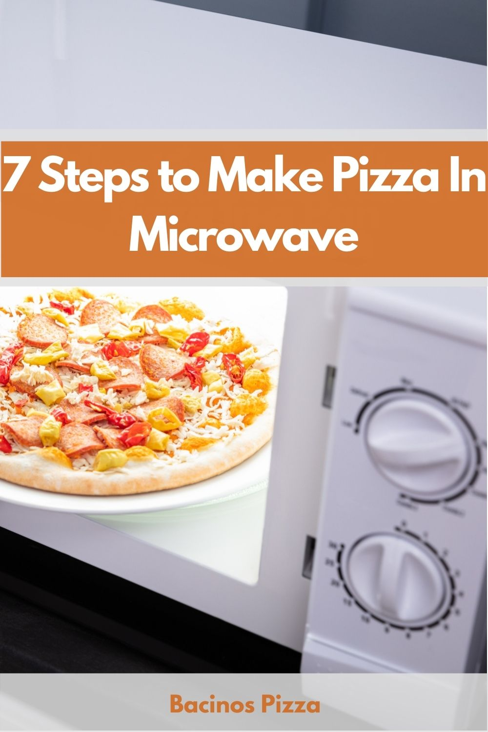7 Steps to Make Pizza In Microwave pin