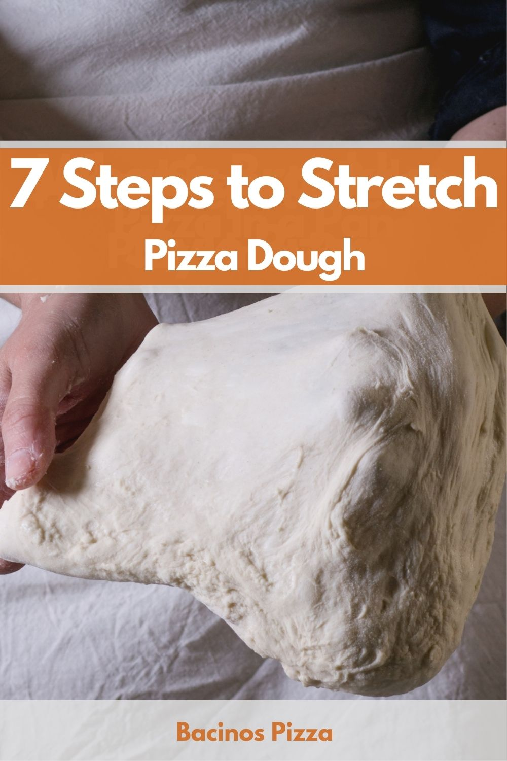 7 Steps to Stretch Pizza Dough pin