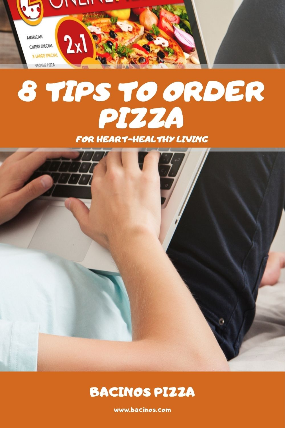 8 Tips to Order Pizza for Heart-Healthy Living 1