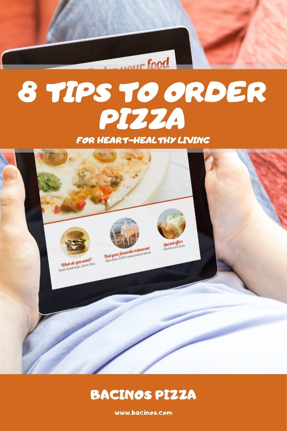 8 Tips to Order Pizza for Heart-Healthy Living 2