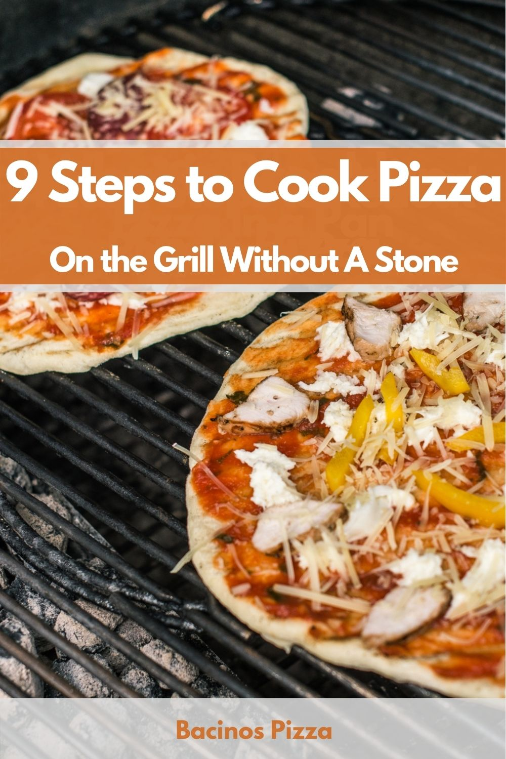 9 Steps to Cook Pizza On the Grill Without A Stone pin 2