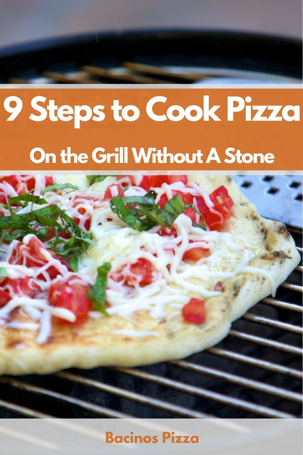9 Steps to Cook Pizza On the Grill Without A Stone pin