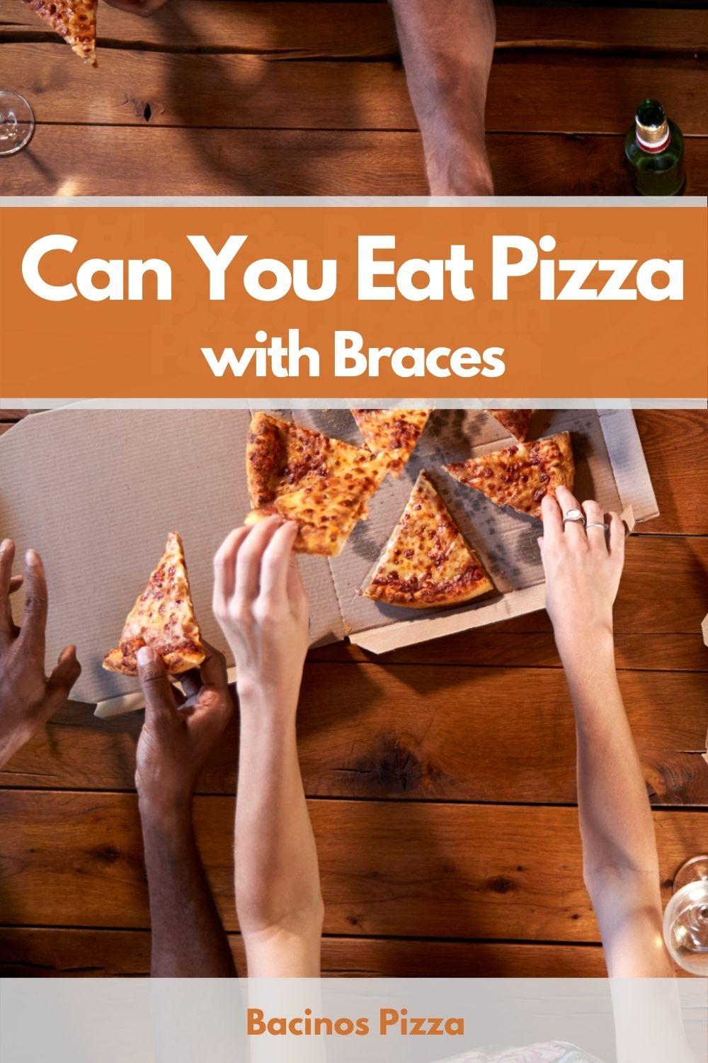 Can You Eat Pizza with Braces pin 2