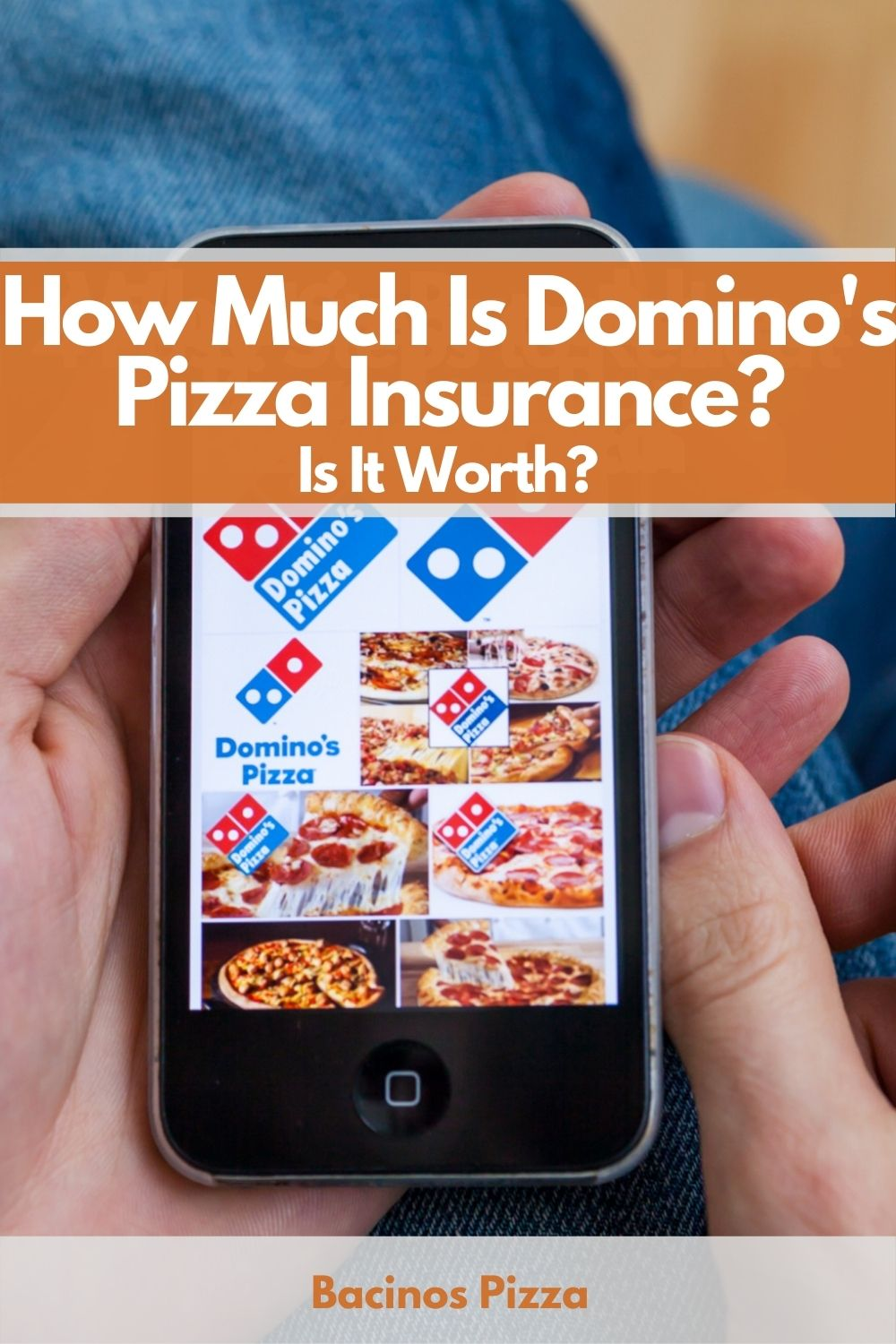 How Much Is Domino's Pizza Insurance Is It Worth pin 2