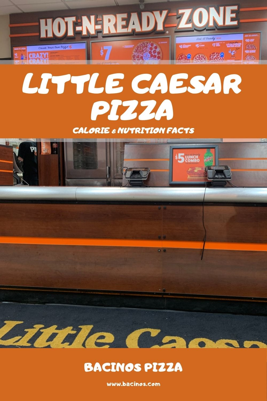Little Caesar Pizza Calorie & Nutrition Facts (Chart) 1