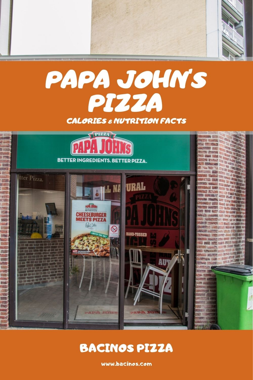 Papa John's Pizza Calories & Nutrition Facts (Chart) 1