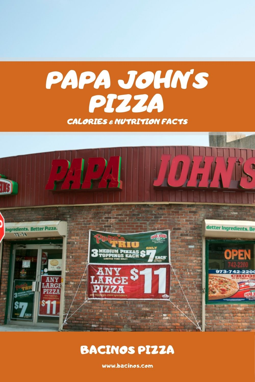 Papa John's Pizza Calories & Nutrition Facts (Chart) 2