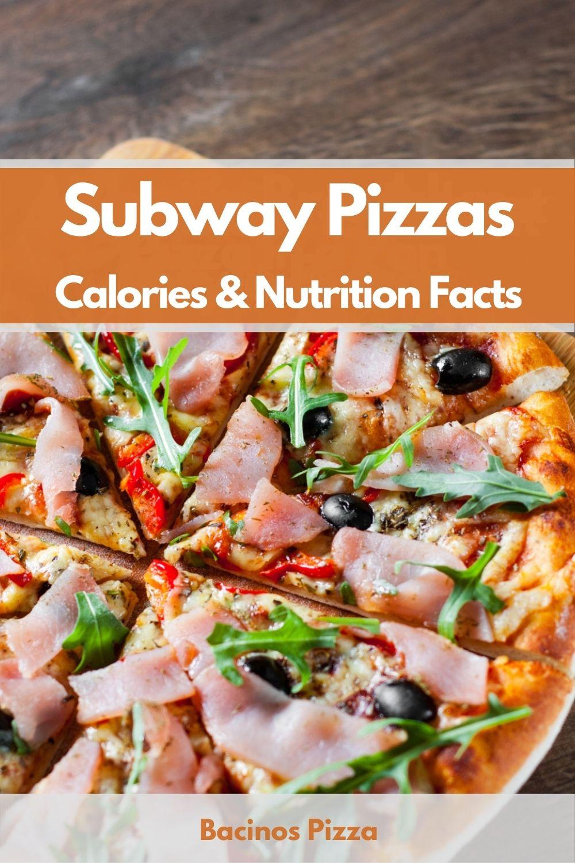 Subway Pizzas Calories & Nutrition Facts pin 2
