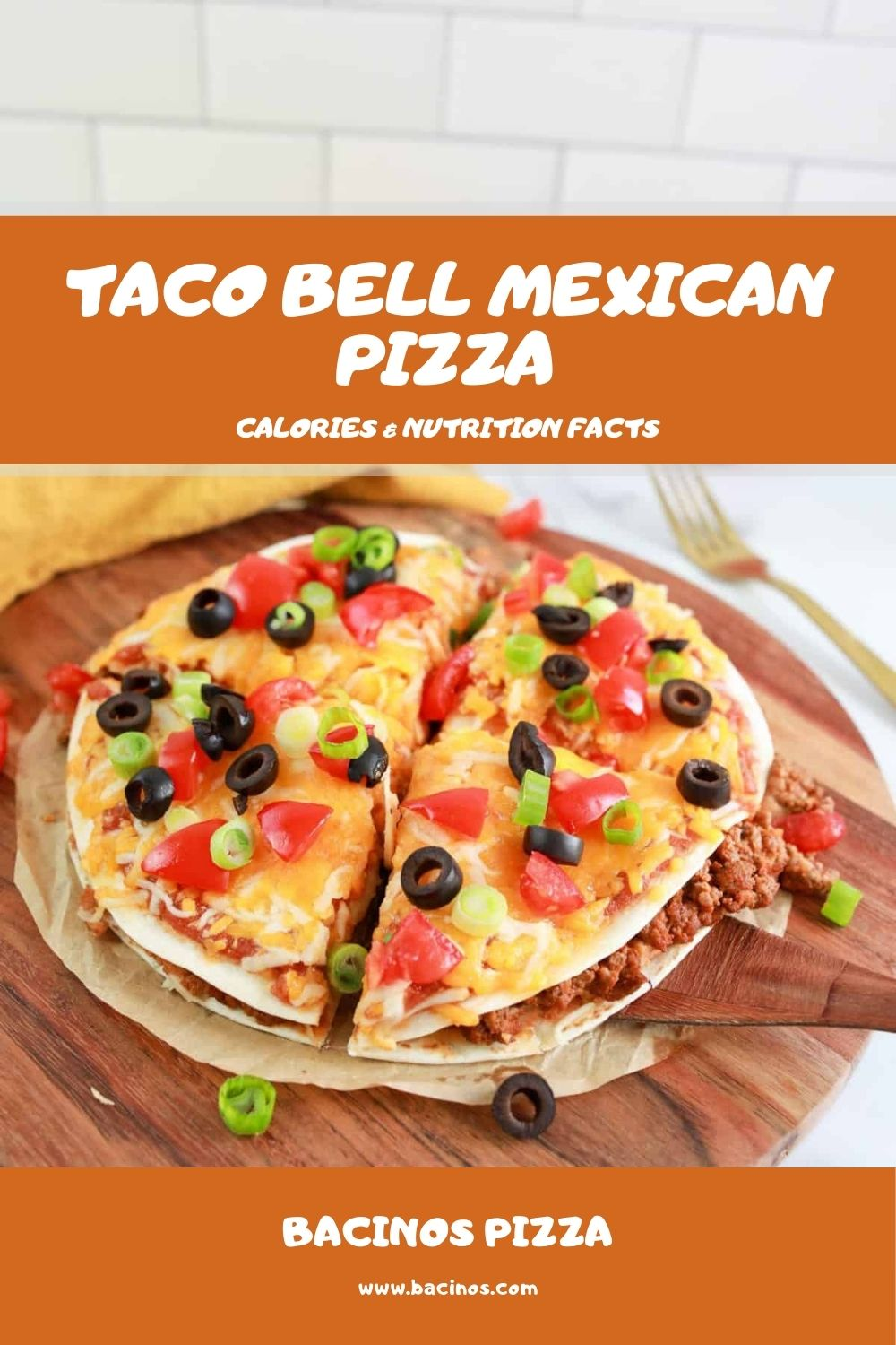 Taco Bell Mexican Pizza Calories & Nutrition Facts (Chart)