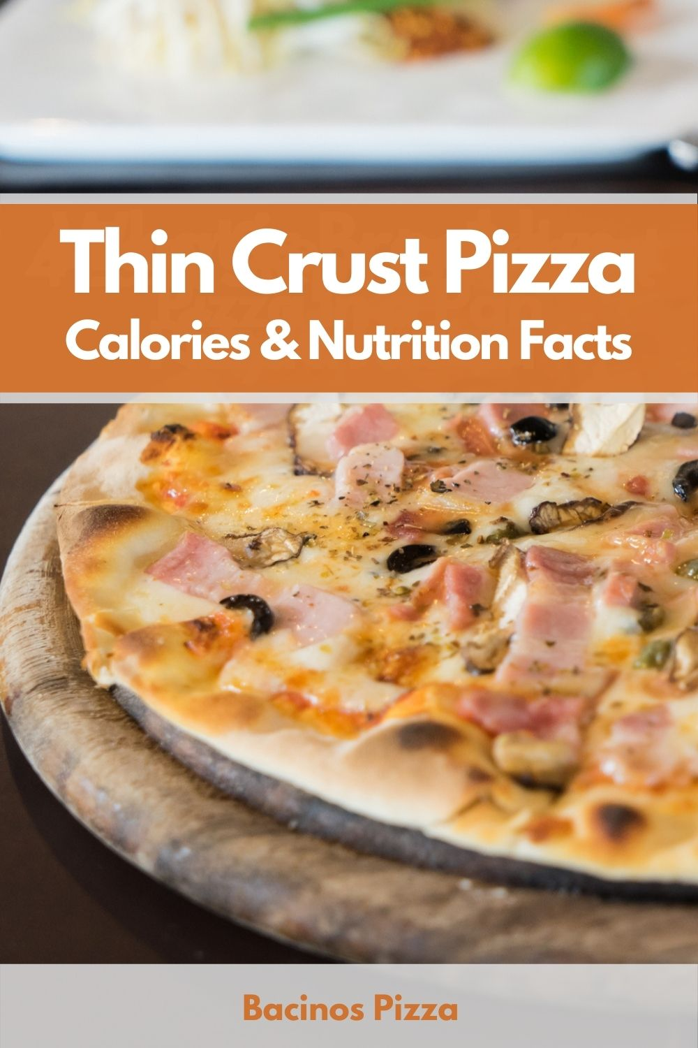 Thin Crust Pizza Calories & Nutrition Facts pin 2