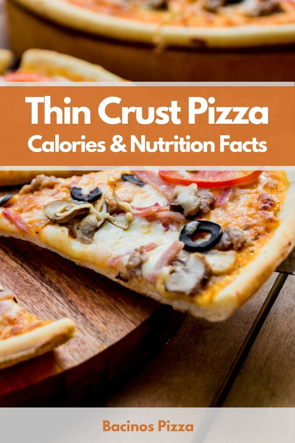 Thin Crust Pizza Calories & Nutrition Facts pin