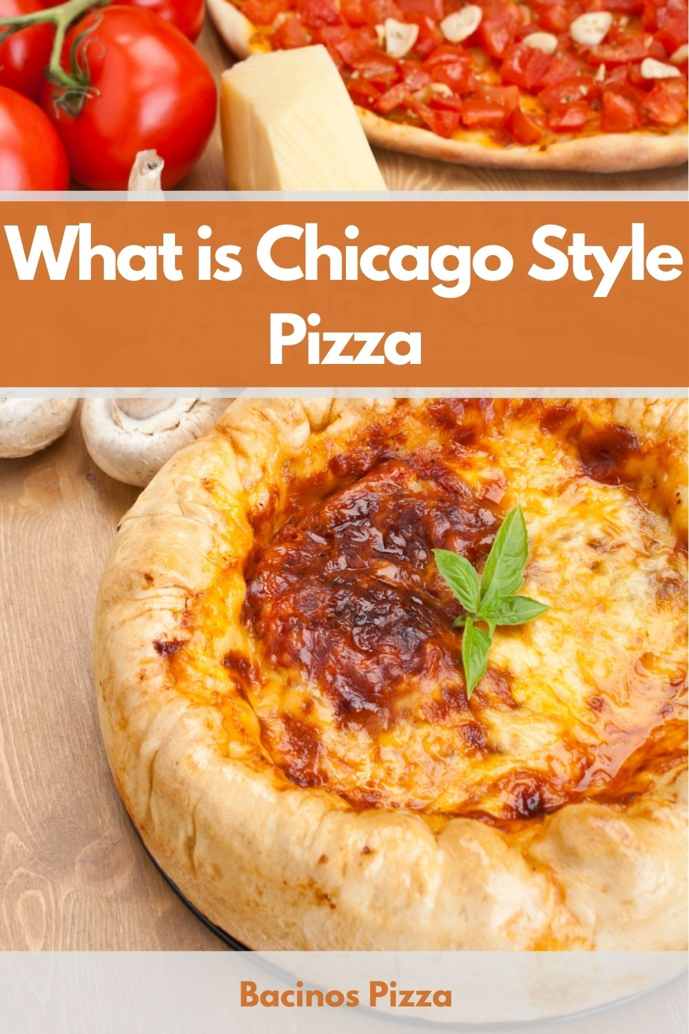 What is Chicago Style Pizza pin 2