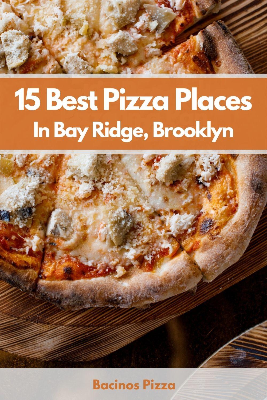 15 Best Pizza Places In Bay Ridge, Brooklyn pin 2
