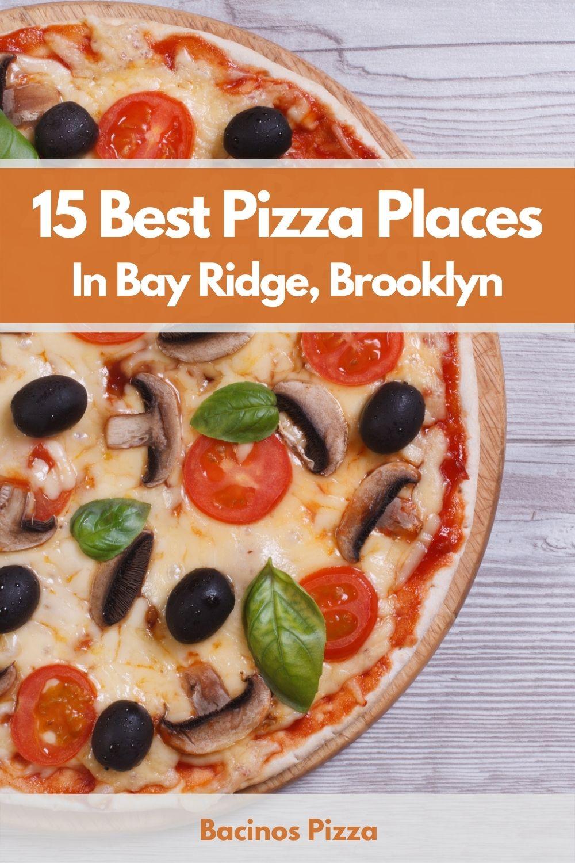 15 Best Pizza Places In Bay Ridge, Brooklyn pin
