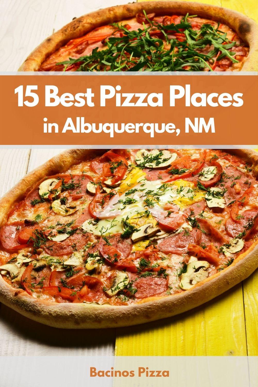 15 Best Pizza Places in Albuquerque, NM pin 2