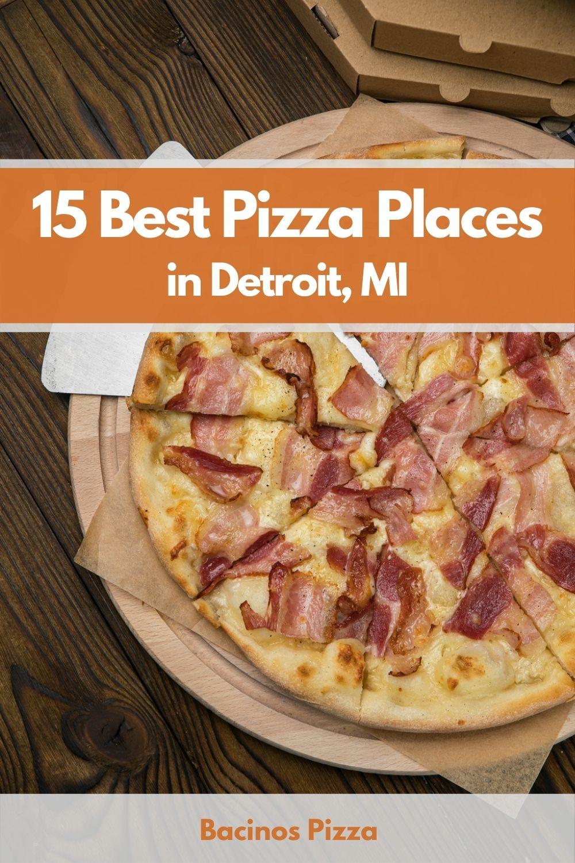 15 Best Pizza Places in Detroit, MI pin 2