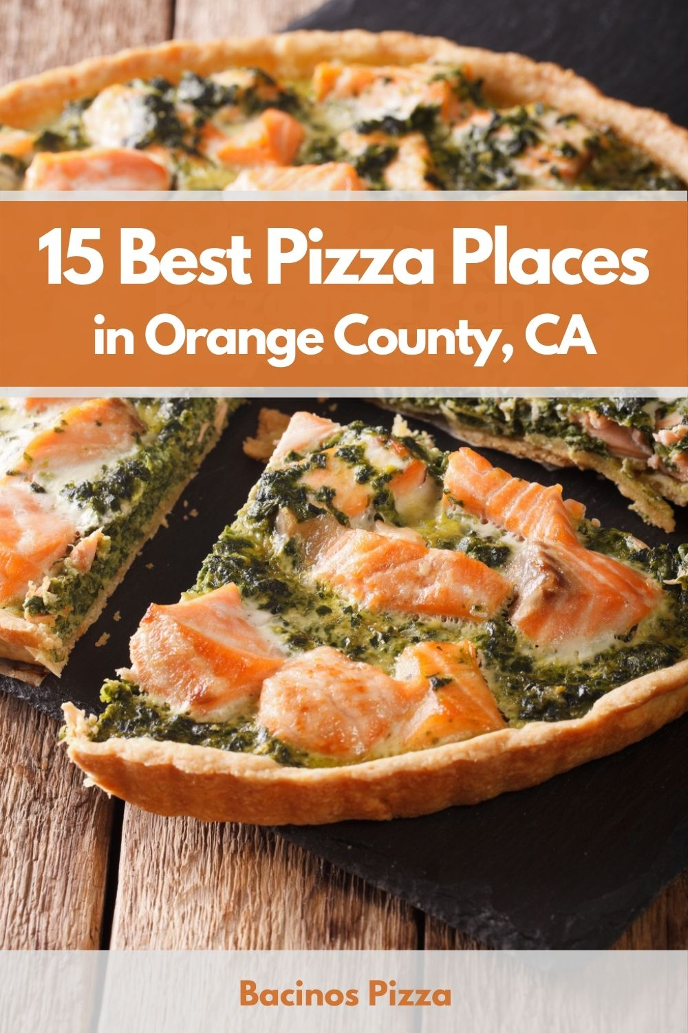 15 Best Pizza Places in Orange County, CA pin