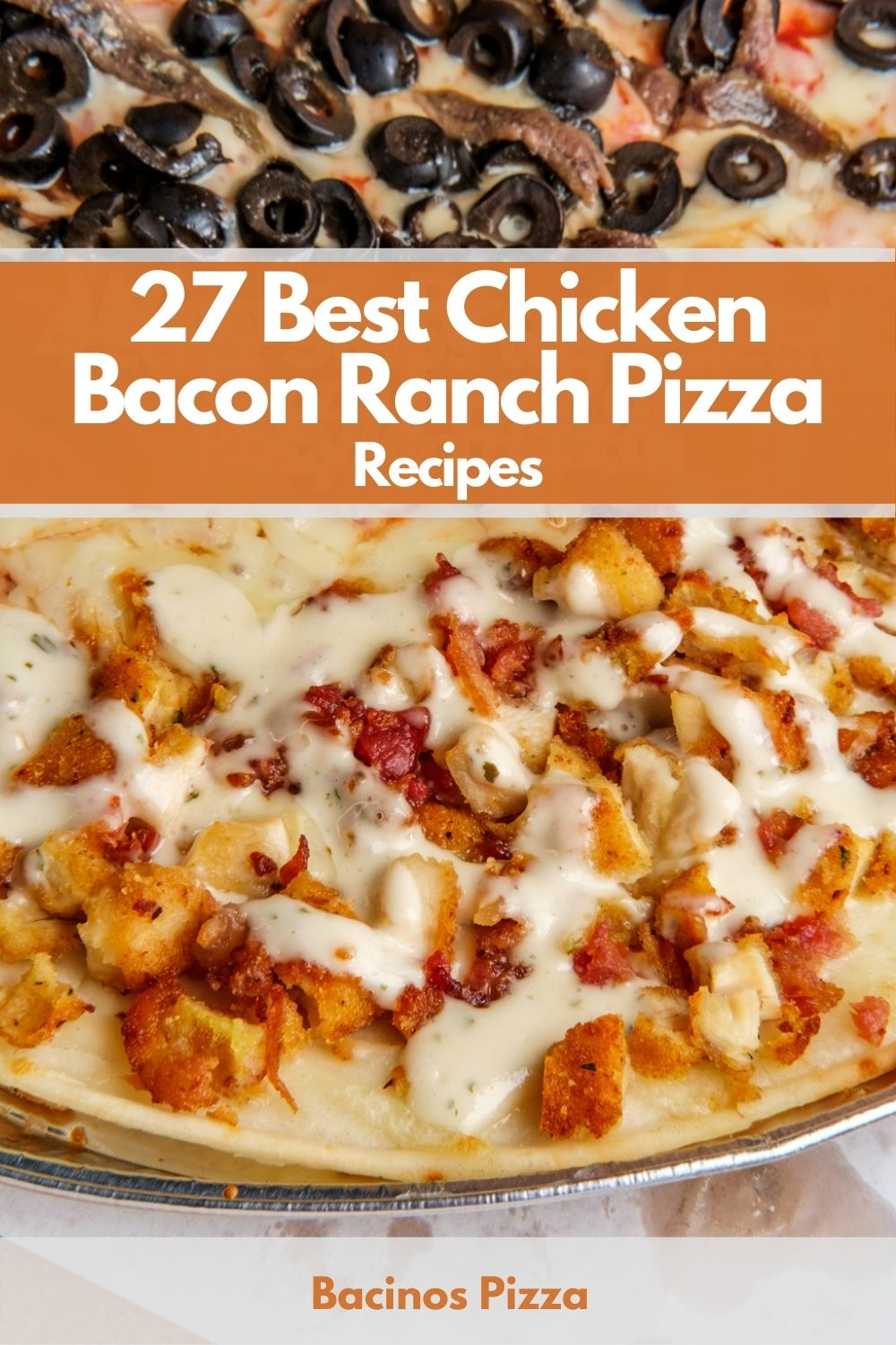 27 Best Chicken Bacon Ranch Pizza Recipes pin